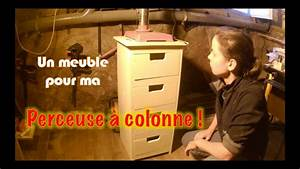 Comment Laquer Un Meuble : comment faire un meuble pour perceuse colonne youtube ~ Dailycaller-alerts.com Idées de Décoration