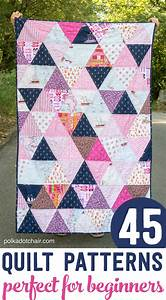 45 beginner quilt patterns and tutorials on polka dot chair With how to make a quilt template