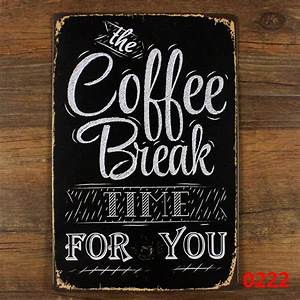 The coffee break time for you!vintage metal signs retro