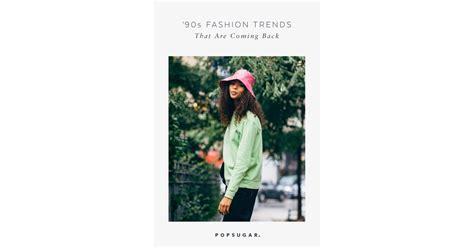 trends   coming  popsugar fashion photo