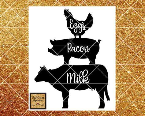 eggs milk bacon sign pig svg  svg chicken svg farm
