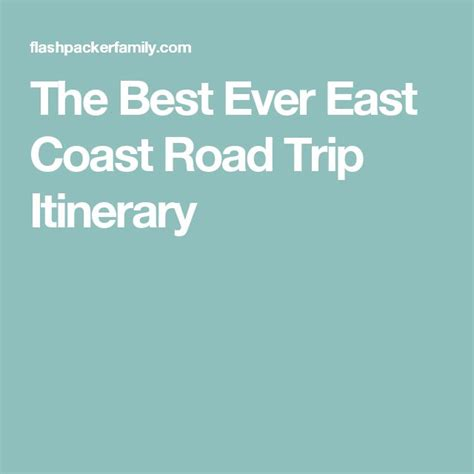 road trip ideas east coast the best ever east coast road trip itinerary autos post