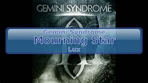 Gemini, Syndrome, -, Mourning, Star, Lyrics, Hd, Hq