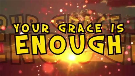 Your Grace Is Enough - YouTube