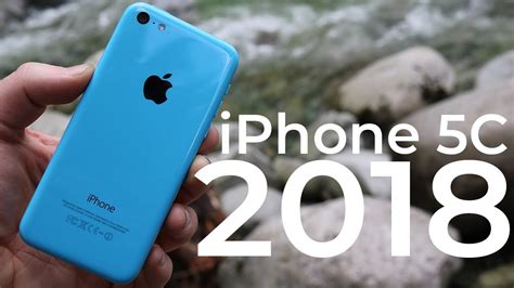 using the iphone 5c in 2018 review