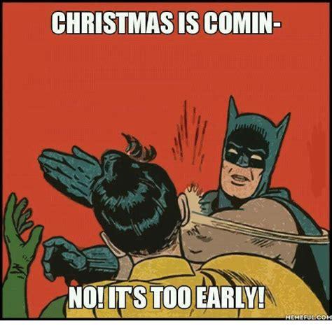 early  christmas stuff  memes