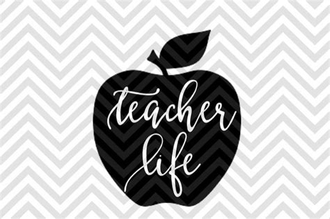 Teacher Life Apple Svg And Dxf Cut File • Png • Download