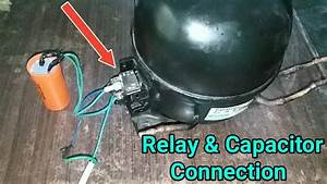 Compressor Relay Connection With Capacitor In Urdu  Hindi