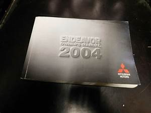 Js Owners Manual Guide Book 2004 Mitsubishi Endeavor