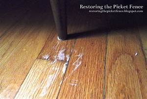 Restoring the picket fence simple fixes removing for How to remove scratches from wood floor