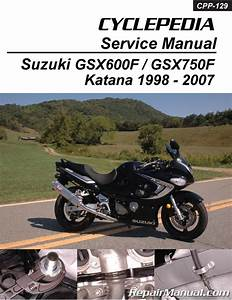 Suzuki Gsx600f Gsx750f Katana Cyclepedia Printed Motorcycle Service Manual 1998