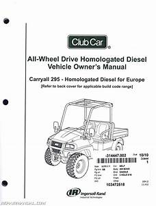 Club Car Carryall 295 Homologated Diesel Vehicle Owners Manual