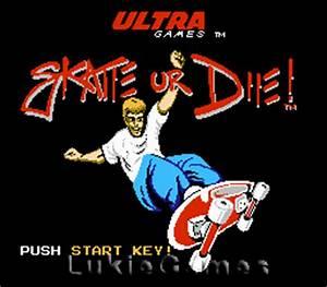 Skate or Die NES Nintendo Game