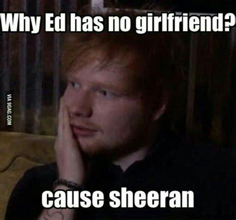 Ed Sheeran Memes - ed sheeran meme