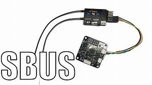 How To  Sbus With Cc3d  Betaflight   U0026 X4r    X6r    X8r