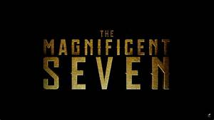 The Magnificent Seven HD Wallpapers  Seven