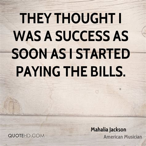 Read mahalia jackson famous quotes. Mahalia Jackson Success Quotes | QuoteHD
