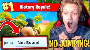 WIN...BUT YOU CAN'T JUMP in Fortnite: Battle Royale ...