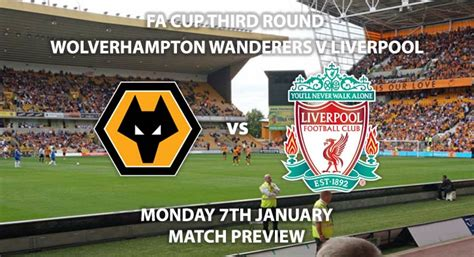 Wolverhampton Wanderers vs Liverpool - Match Preview ...