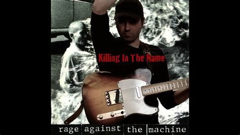 Rage Against The Machine - Killing In The Name - guitar ...