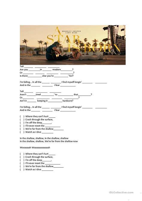 Shallow  Lady Gaga & Bradley Cooper (complete The Missing Words) Worksheet  Free Esl Printable