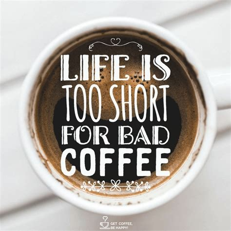 The amount of coffee you drink first thing to consider is the nutritional content of coffee. Awesome & Funny Coffee Quotes Images Ready to Be Shared
