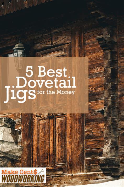 dovetail jigs   money woodworking jigs