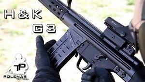 Heckler & Koch - HK G3   Gun Porn - YouTube  G3