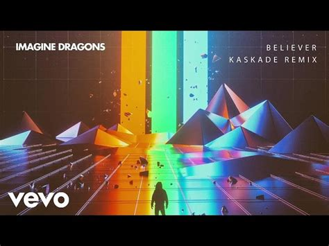 Imagine Dragons Believer Kaskade Remix Audio