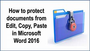 How To Protect Documents From Edit  Copy  Paste In