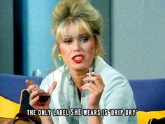 Ab Fab Meme - 1000 images about ab fab sweetie darling on pinterest patsy stone absolutely fabulous and