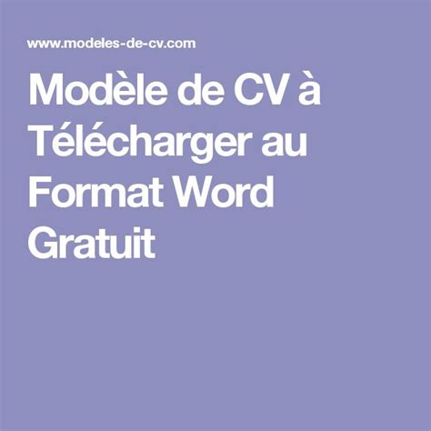 Modele De Cv Format Word Gratuit by 25 Best Ideas About Cv Gratuit Word On Modele