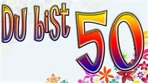 sprüche zum geburtstag frau 50 geburtstag lustig 50 geburtstag lustig zum 50 geburtstag sprüche
