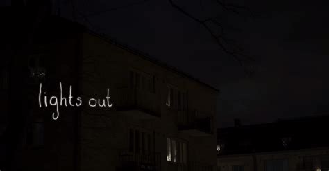 Lights Out by What S In The Shadows In The Horror Quot Lights Out Quot