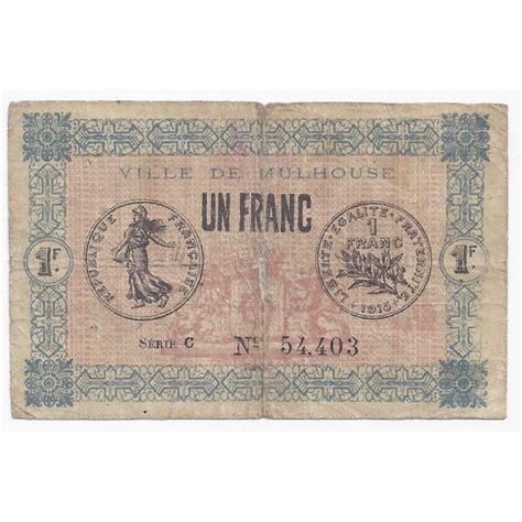 chambre de commerce mulhouse 68 mulhouse chambre de commerce 1 franc 1918 beau