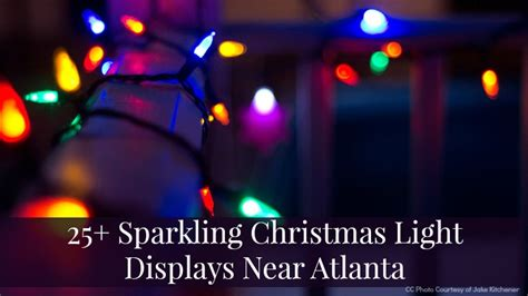 25 sparkling light displays near atlanta