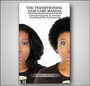 The Transitioning Hair Care Manual  Pdf Download