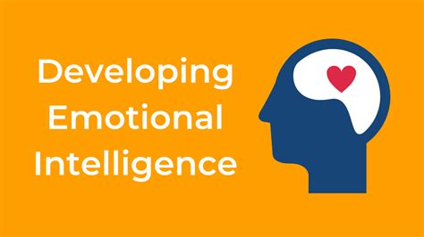 developing emotional intelligence connect people change