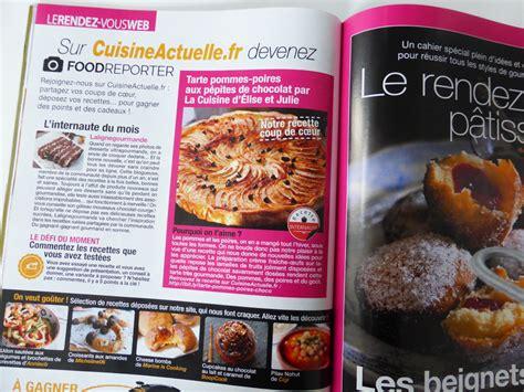 magazines cuisine le magazine cuisine actuelle met à la une nos amies elise