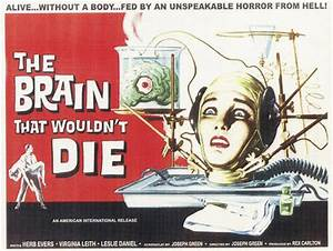 Apocalypse Later Reviews The Brain That Wouldn't Die 1962