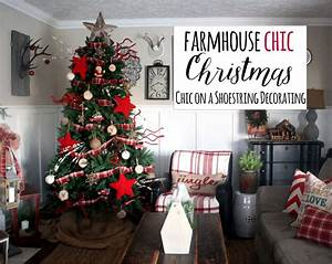 Chic, On, A, Shoestring, Decorating, Farmhouse, Christmas, Decor, Merry, U0026, Bright, Home, Tour, Part, 1