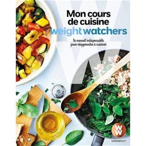 mon cours de cuisine weight watchers le manuel indispensable pour r 233 apprendre 224 cuisiner