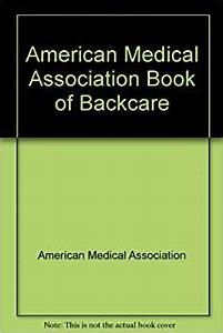 American Medical Association Book of Backcare (American ...