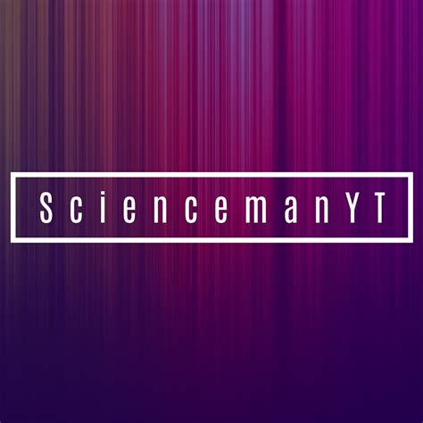 sciencemanyt youtube