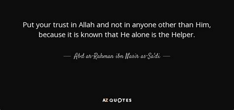 abd ar rahman ibn nasir  sadi quote put  trust