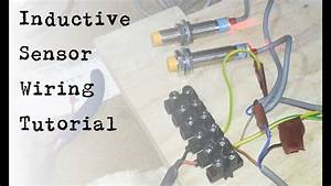 Inductive Sensor Wiring Tutorial