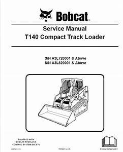 Bobcat T140 Compact Track Loader Service Manual Pdf