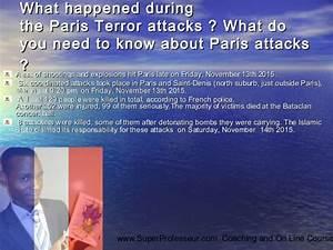 Paris Terror Attacks on Friday night, November 13th 2015 ...