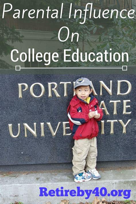 parental influence  college education retire