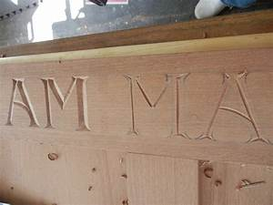 letter carving for a memorial sign mary may woodcarver With wood letter carving tools